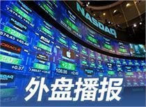 隔夜外盘:欧美股市集体收高纳指大涨近2% 金价续创五周新低