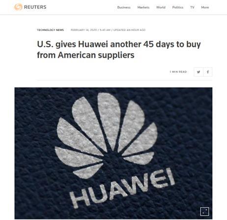 美国政府宣布再延长华为临时许可45天 允许与美国公司继续开展业务