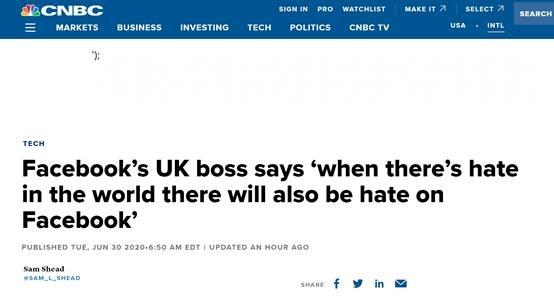 CNBC:脸书高管说:当世界上有仇恨的时,脸书上也会有仇恨。